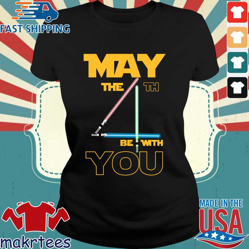 May The 4th Be With You Star Wars Shirt Ladies den