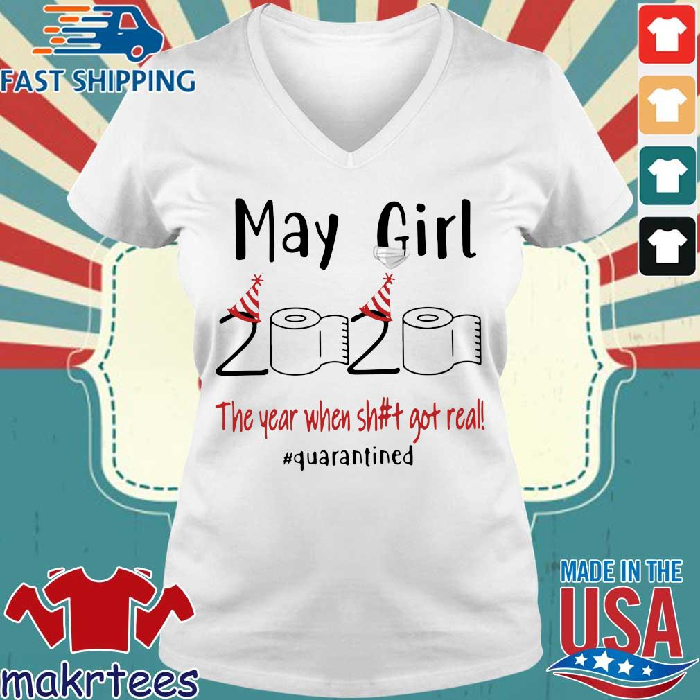 Maygirl 2020 The Year When Shit Got Real #quarantined Shirt Ladies V-neck trang