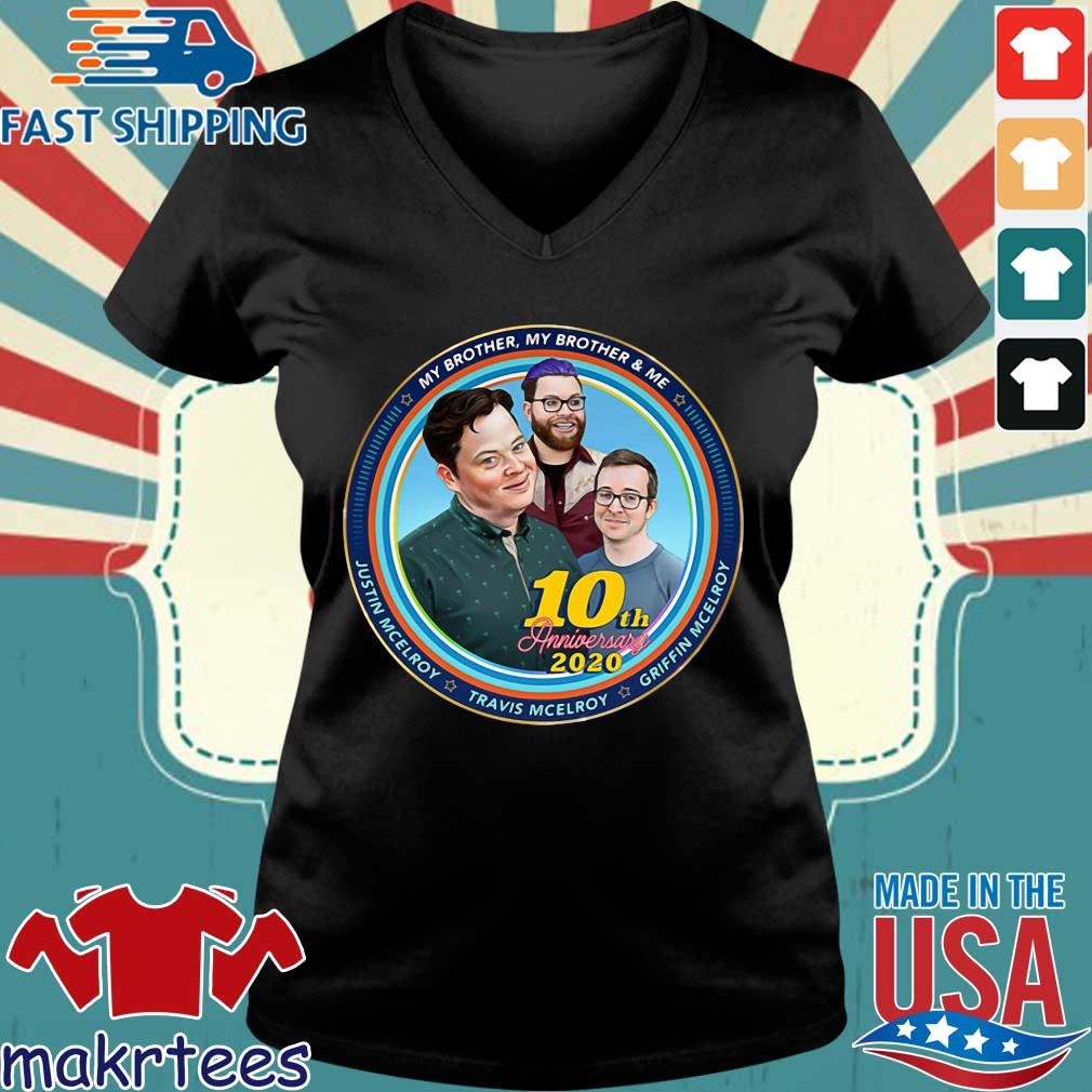 Mbmbam My Brother My Brother And Me Mcelroy 10th Anniversary Shirt Ladies V-neck den