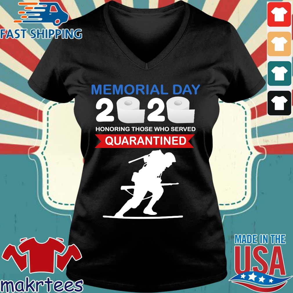 Memorial Day 2020 Toilet Paper Honoring Those Who Served #quarantine Shirt Ladies V-neck den