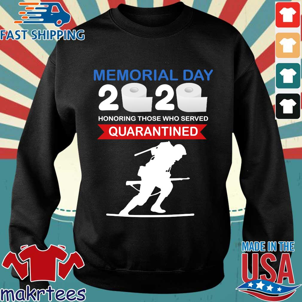 Memorial Day 2020 Toilet Paper Honoring Those Who Served #quarantine Shirt Sweater den