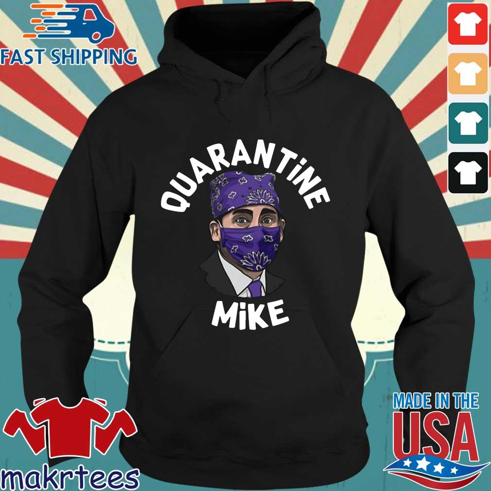 Michael Scott Masked Quarantine Mike Shirt Hoodie den
