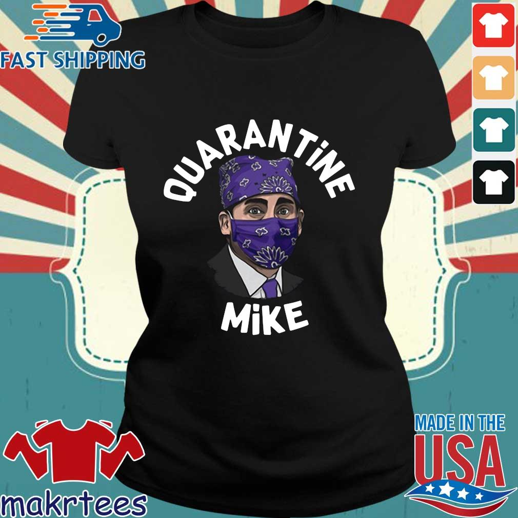 Michael Scott Masked Quarantine Mike Shirt Ladies den