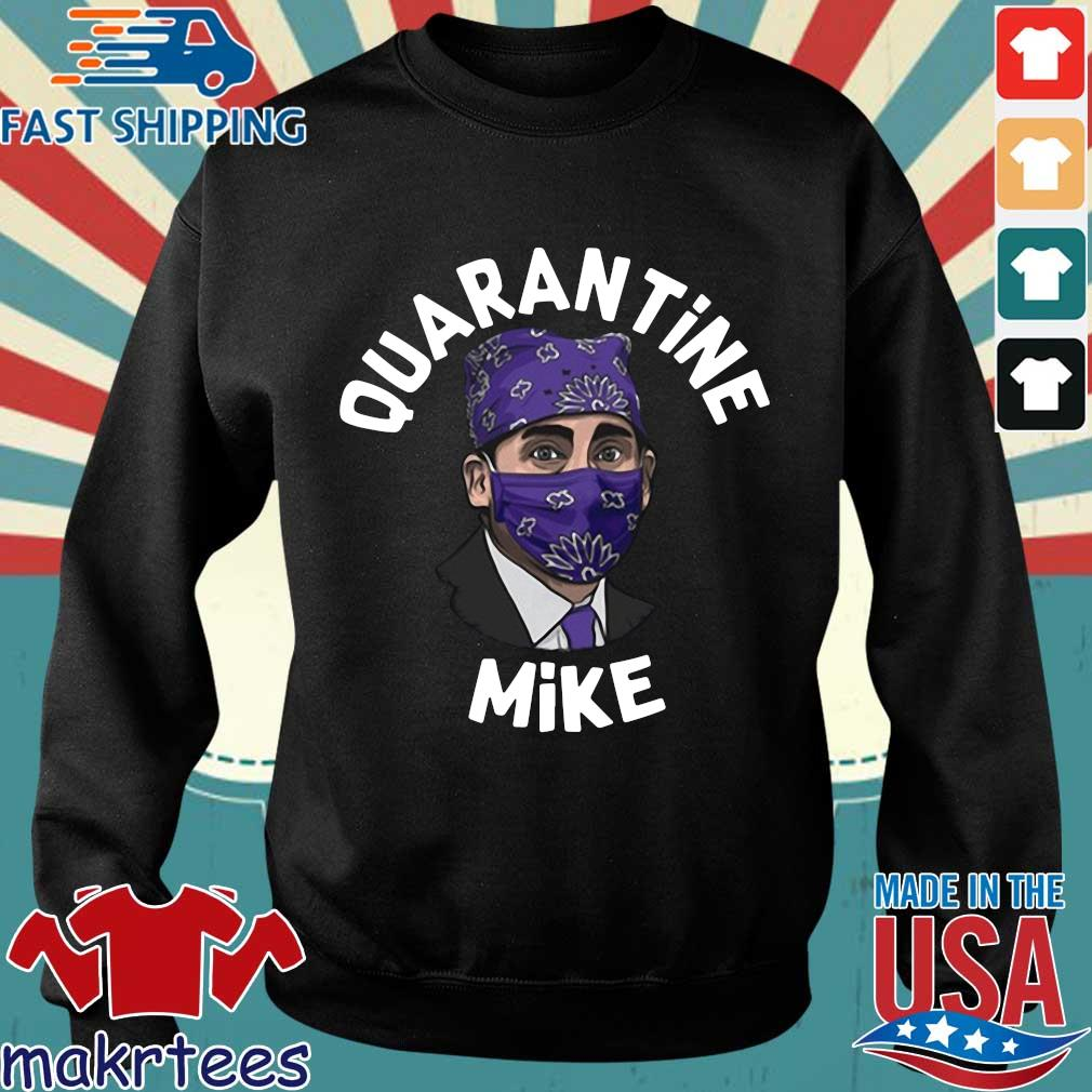 Michael Scott Masked Quarantine Mike Shirt Sweater den