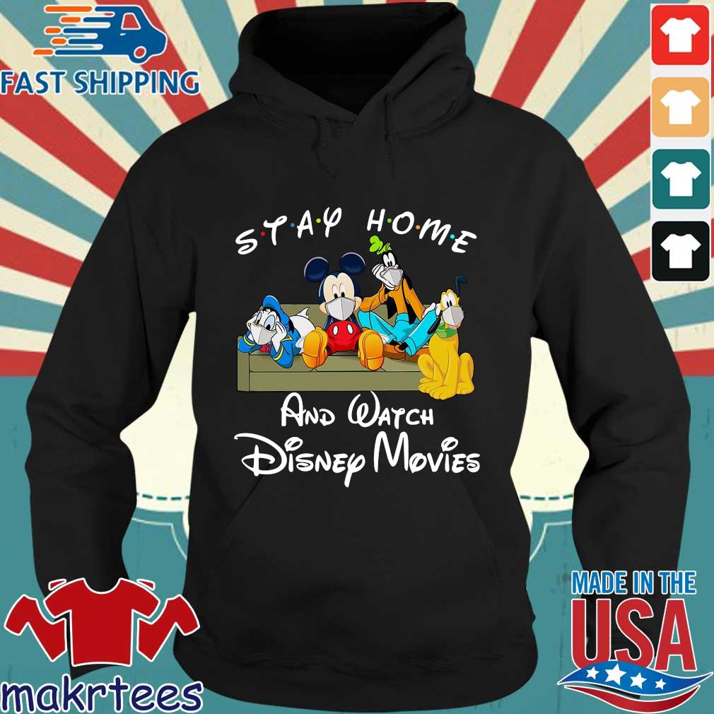 Mickey And Friends Stay Home And Watch Disney Movies Shirt Hoodie den