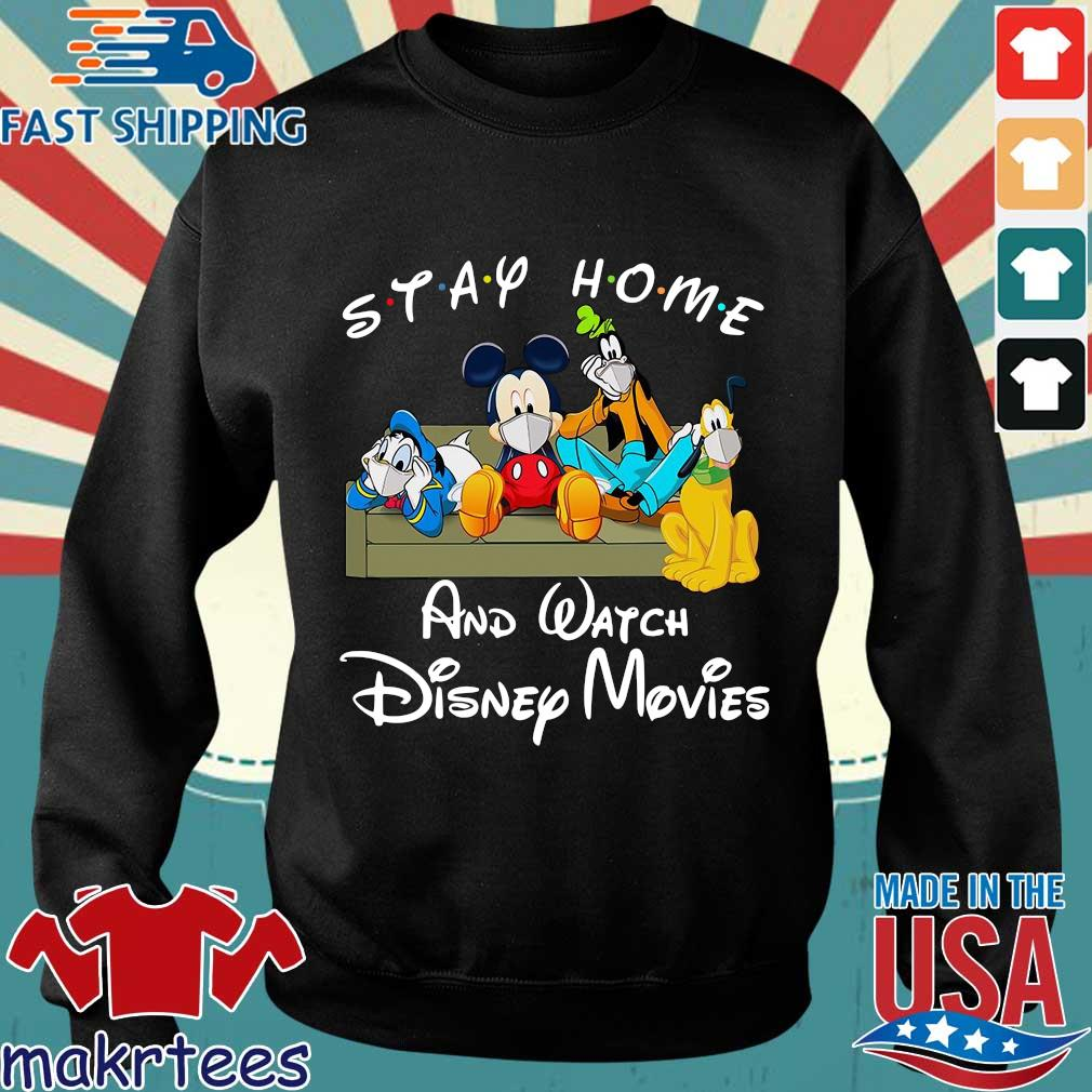 Mickey And Friends Stay Home And Watch Disney Movies Shirt Sweater den