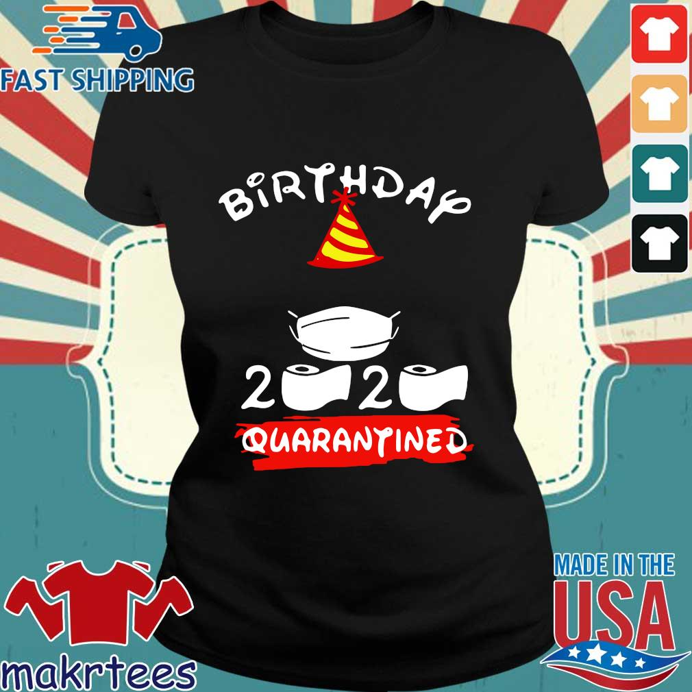 Mickey Mouse Birthday 2020 Quarantine Official Shirt Ladies den