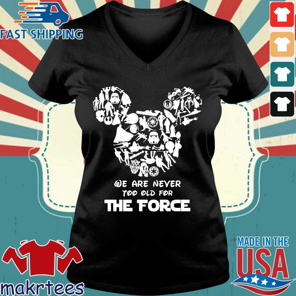 Mickey We Are Never Too Old For The Force Shirt Ladies V-neck den