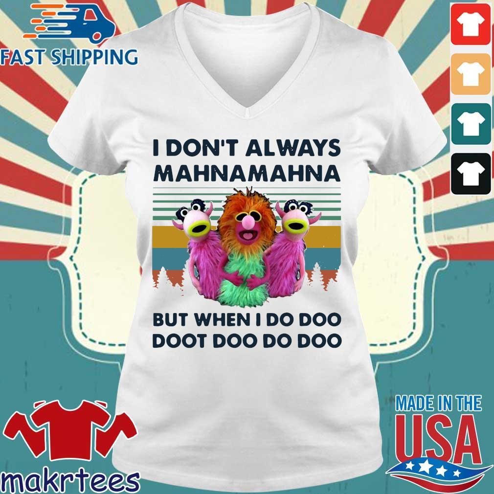 Muppet I Don't Always Mahna Mahna Shirt Ladies V-neck trang