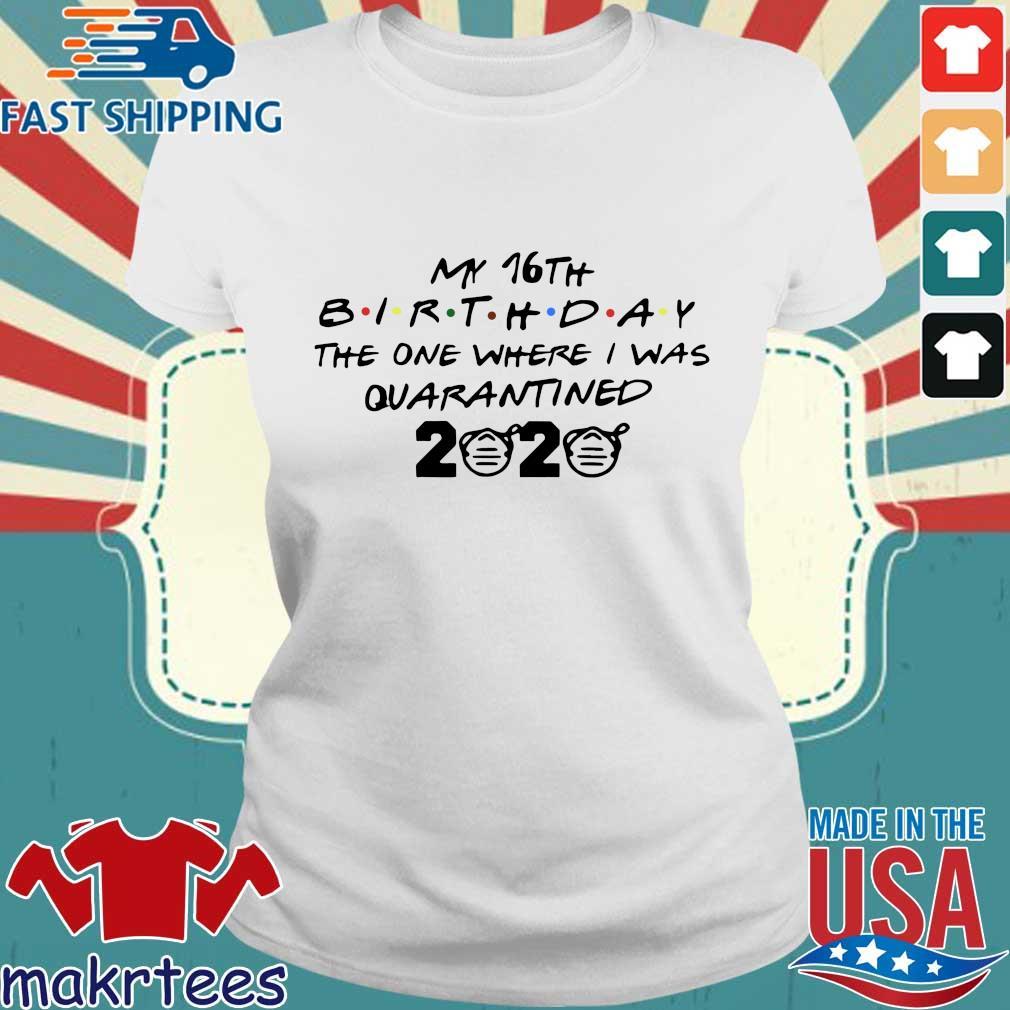 My 10th Birthday The One Where I Was Quarantined 2020 Tee Shirt Ladies trang
