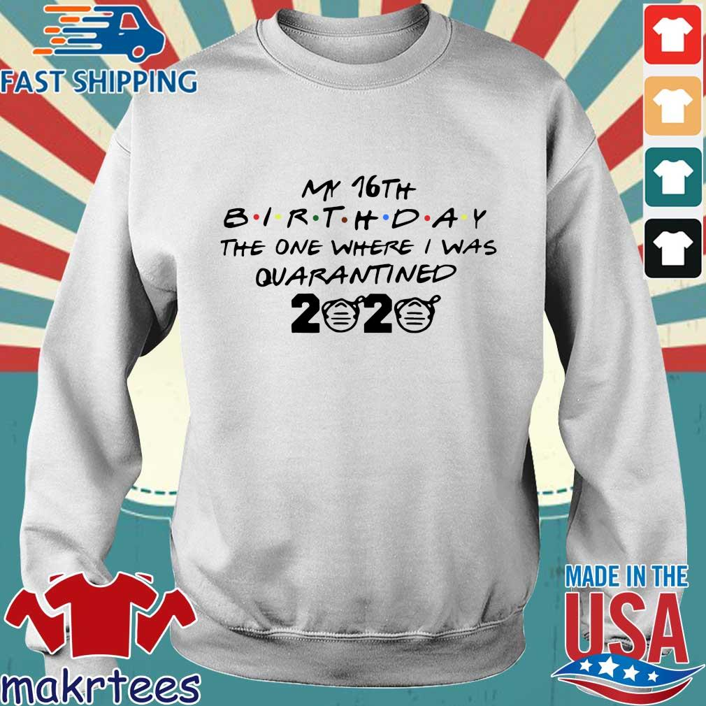 My 10th Birthday The One Where I Was Quarantined 2020 Tee Shirt Sweater trang