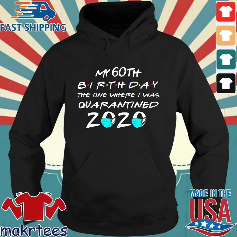 My 60th Birthday Shirt – The One Where I Was Quarantined 2020 Toilet Paper T-Shirt Hoodie den
