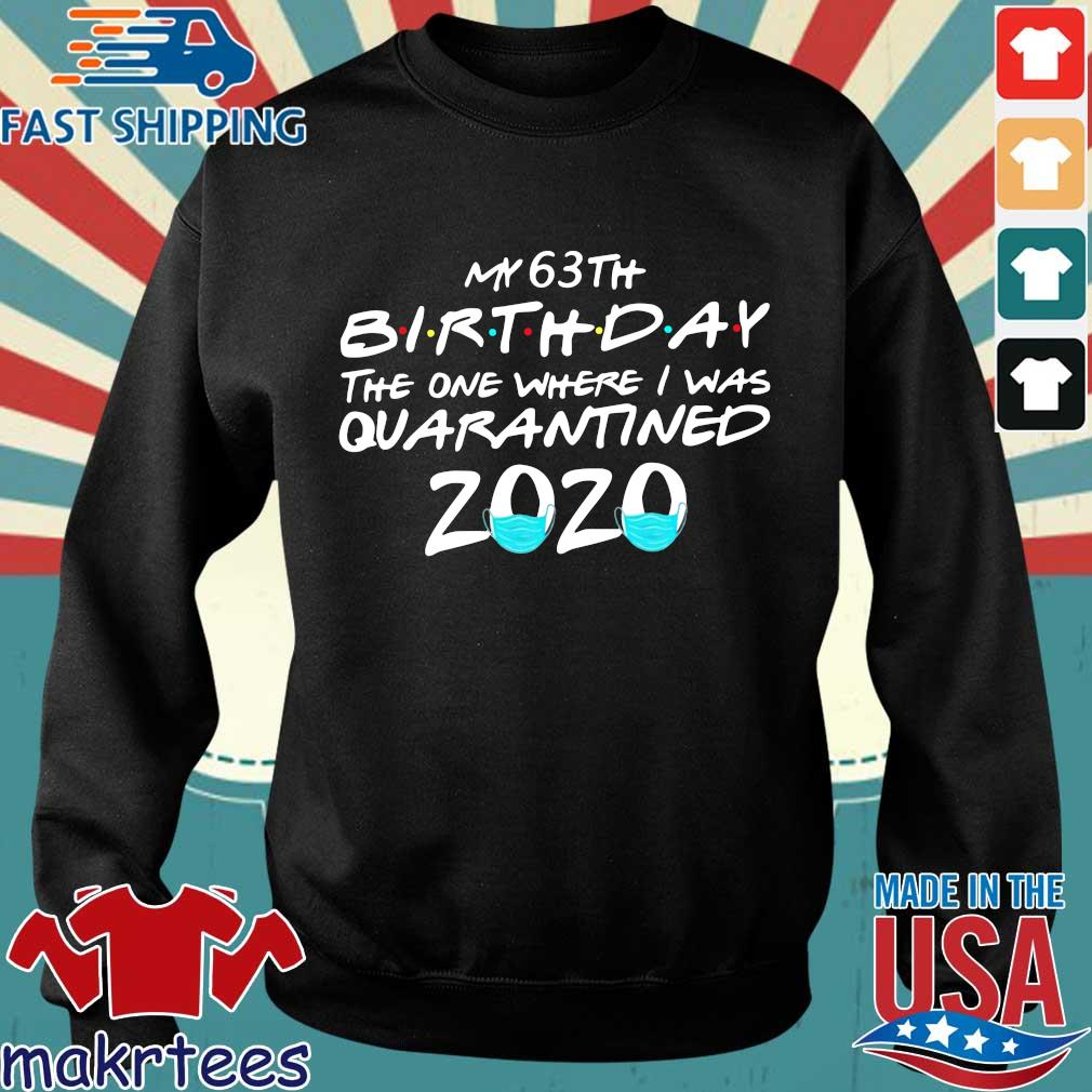 My 63th Birthday The One Where I Was Quarantined 2020 T-s Sweater den