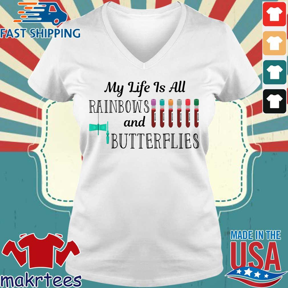 My Life Is All Rainbows And Butterflies Shirt Ladies V-neck trang