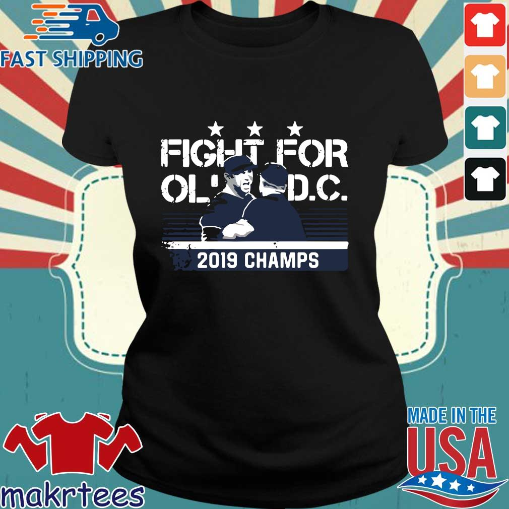 Nationals Fight For Ol Dc 2019 Champs Shirt Ladies den