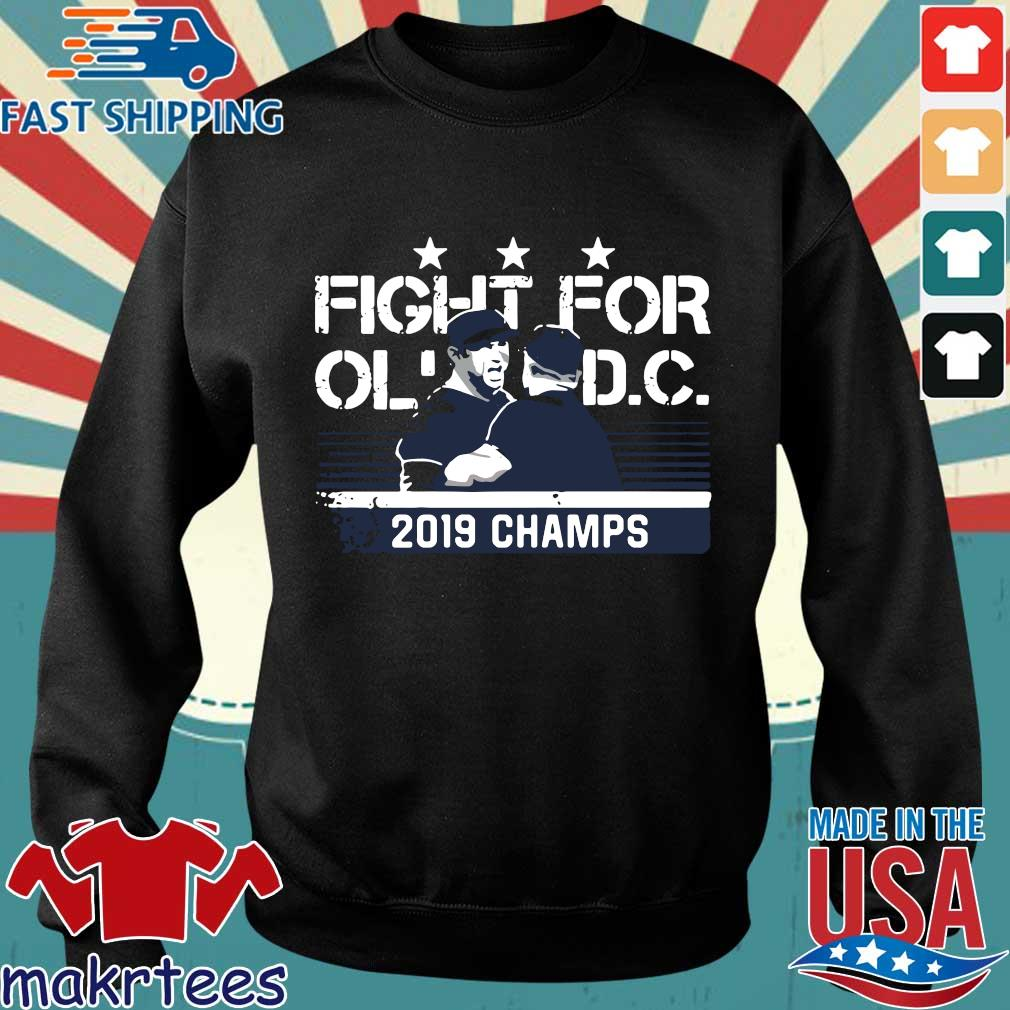 Nationals Fight For Ol Dc 2019 Champs Shirt Sweater den