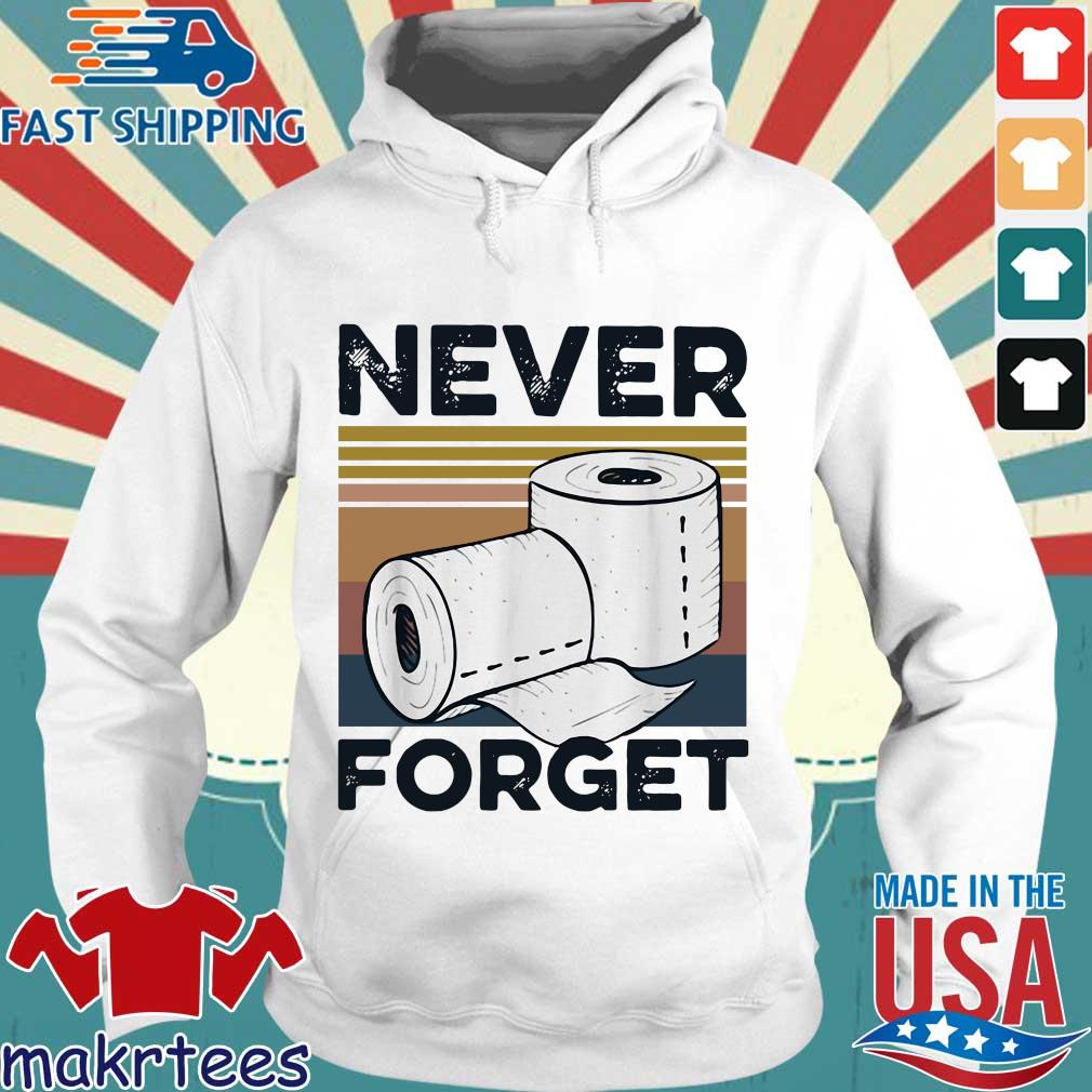 Never Forget Toilet Paper Vintage Shirt Hoodie trang