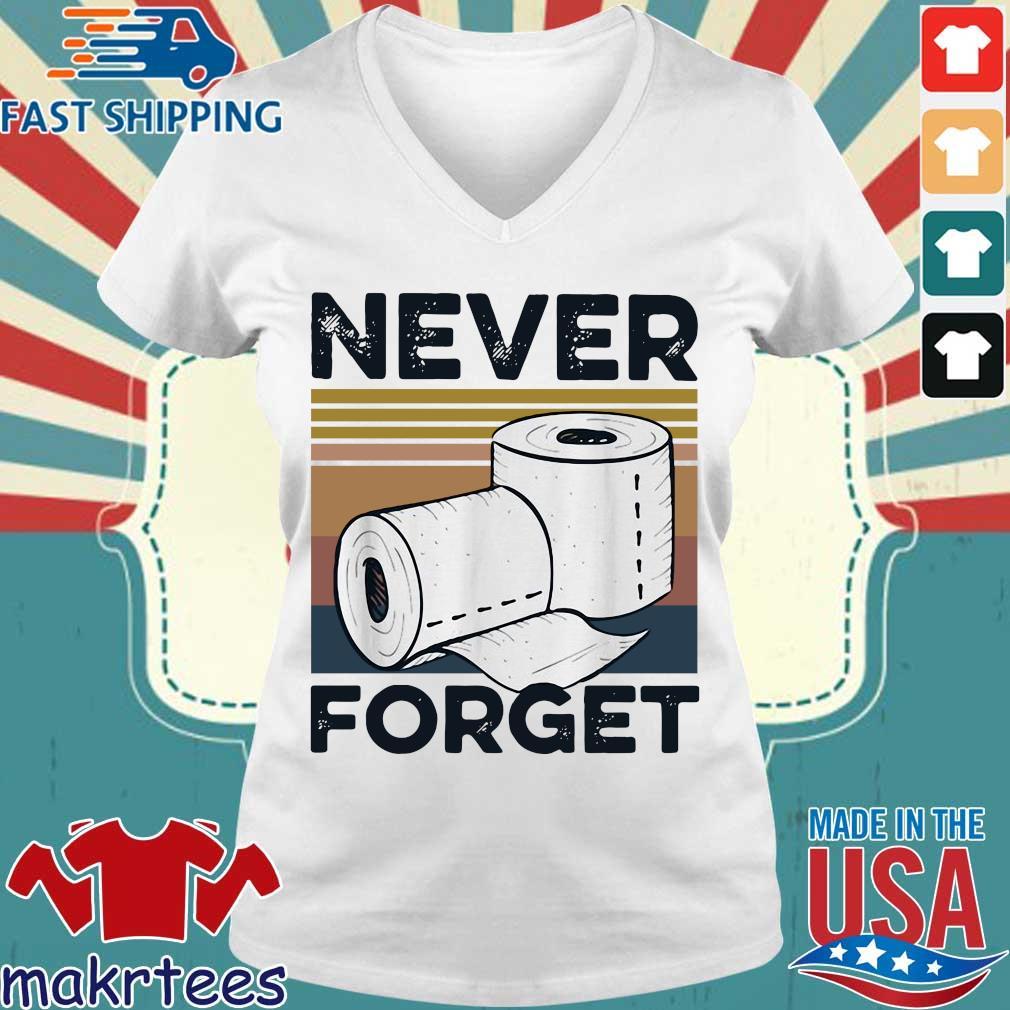 Never Forget Toilet Paper Vintage Shirt Ladies V-neck trang