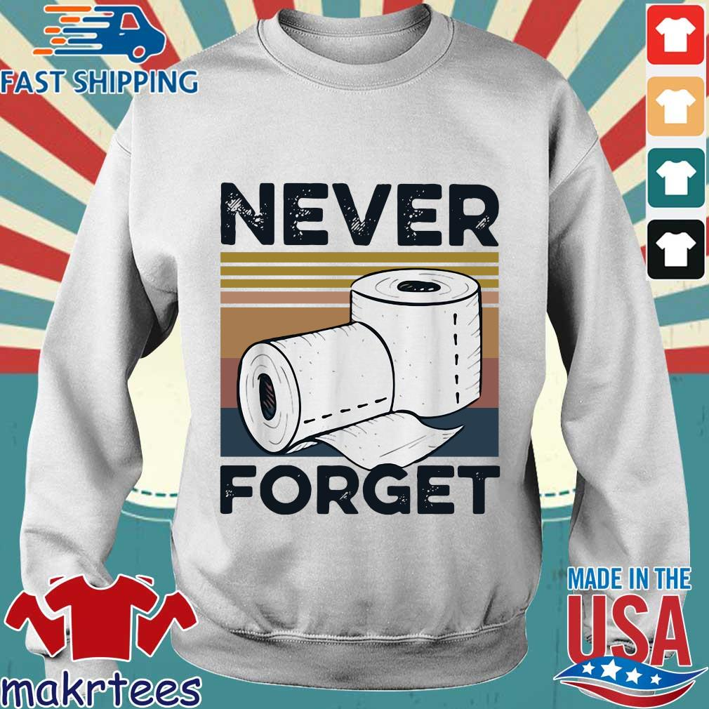 Never Forget Toilet Paper Vintage Shirt Sweater trang