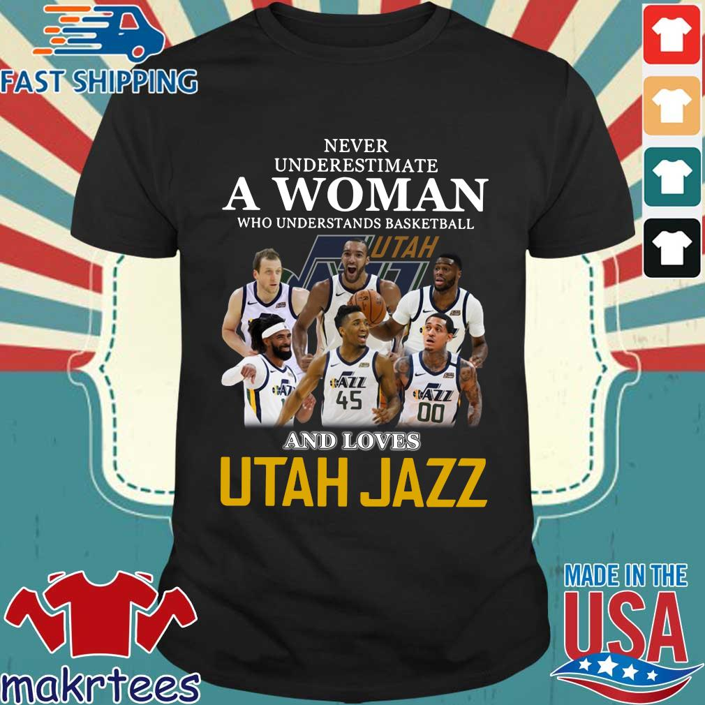 Never Underestimate A Woman Who Understands Baseball And Loves Utah Jazz Shirt