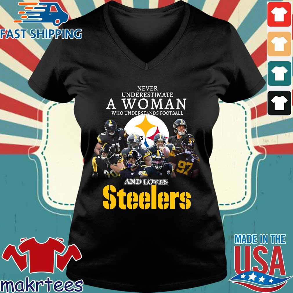 Never Underestimate A Woman Who Understands Football And Loves Pittsburgh Steelers Shirt Ladies V-neck den