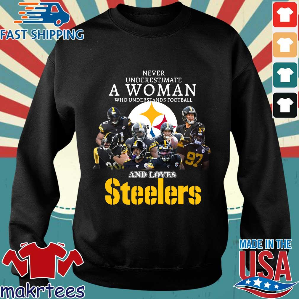 Never Underestimate A Woman Who Understands Football And Loves Pittsburgh Steelers Shirt Sweater den