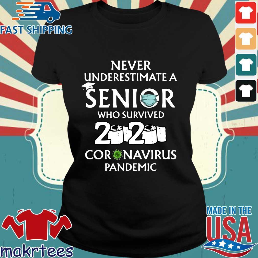 Never Underestimate An Senior Who Survived 2020 Coronavirus Pandemic Shirt Ladies den