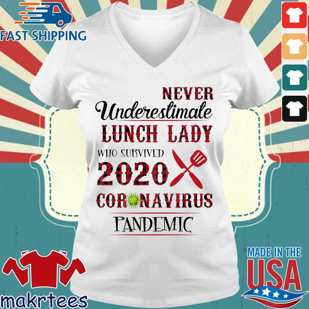 Never Underestimate Lunch Lady Who Survived 2020 Coronavirus Pandemic Shirt Ladies V-neck trang