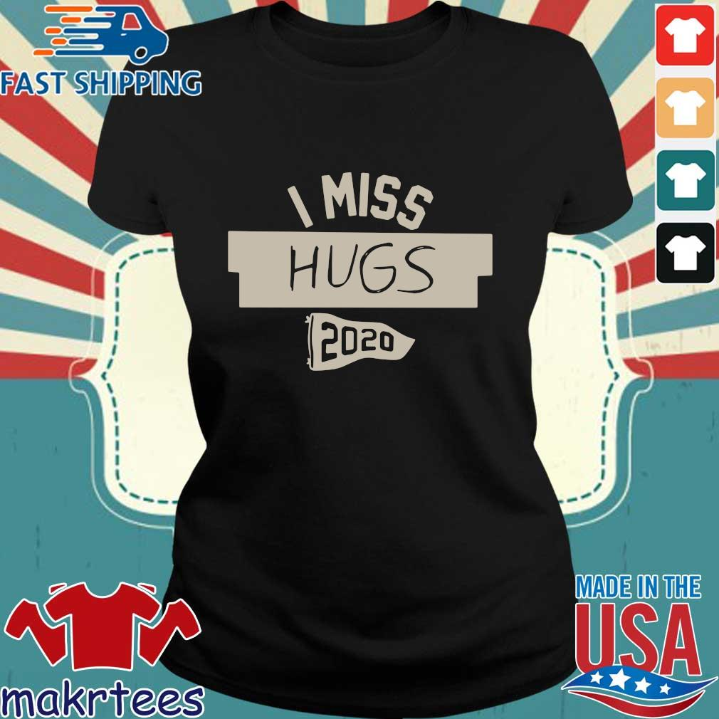 New Kids On The Block Nkotb House Party I Miss Hugs 2020 Shirt Ladies den