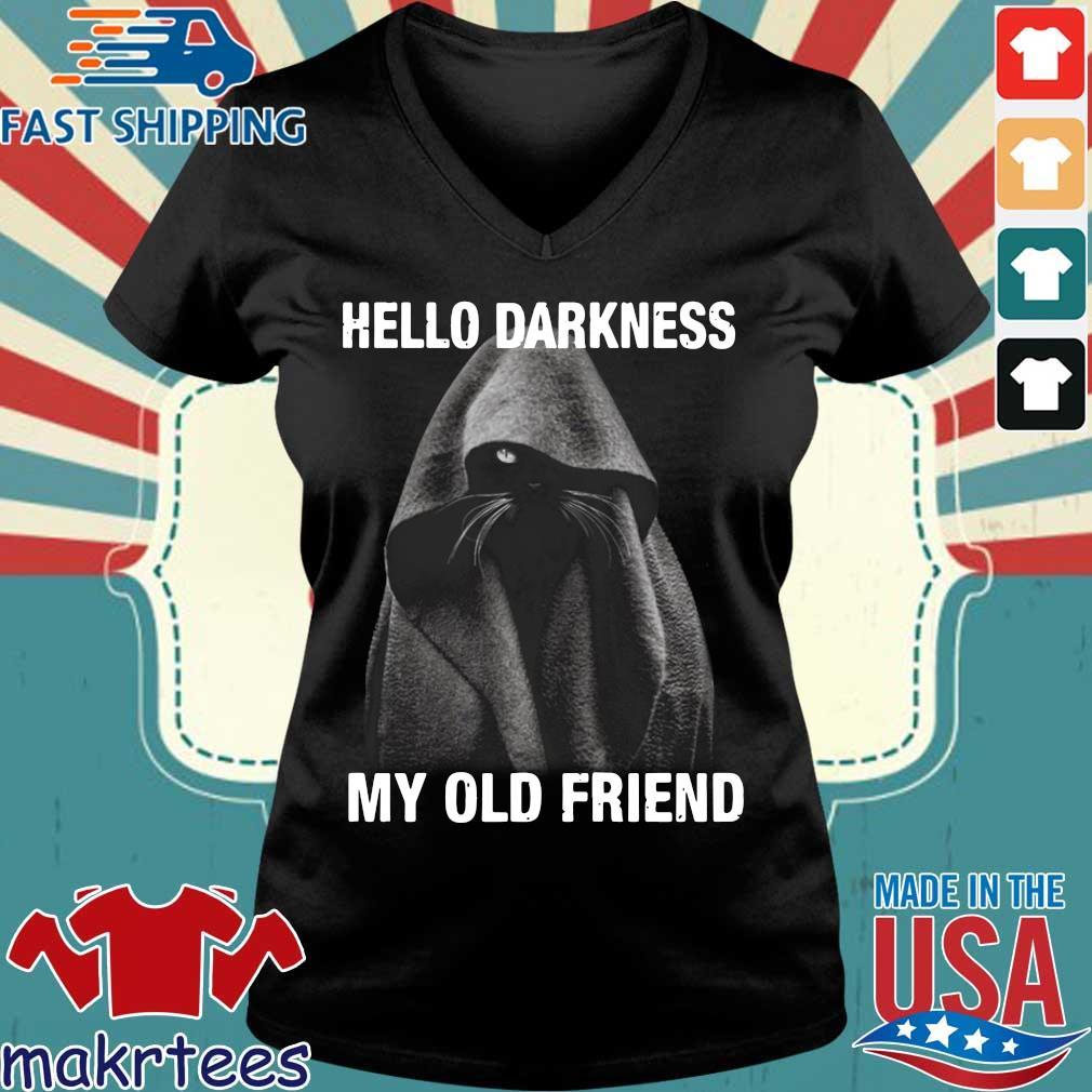 Nice Black Cat Hello Darkness My Old Friend Shirt Ladies V-neck den