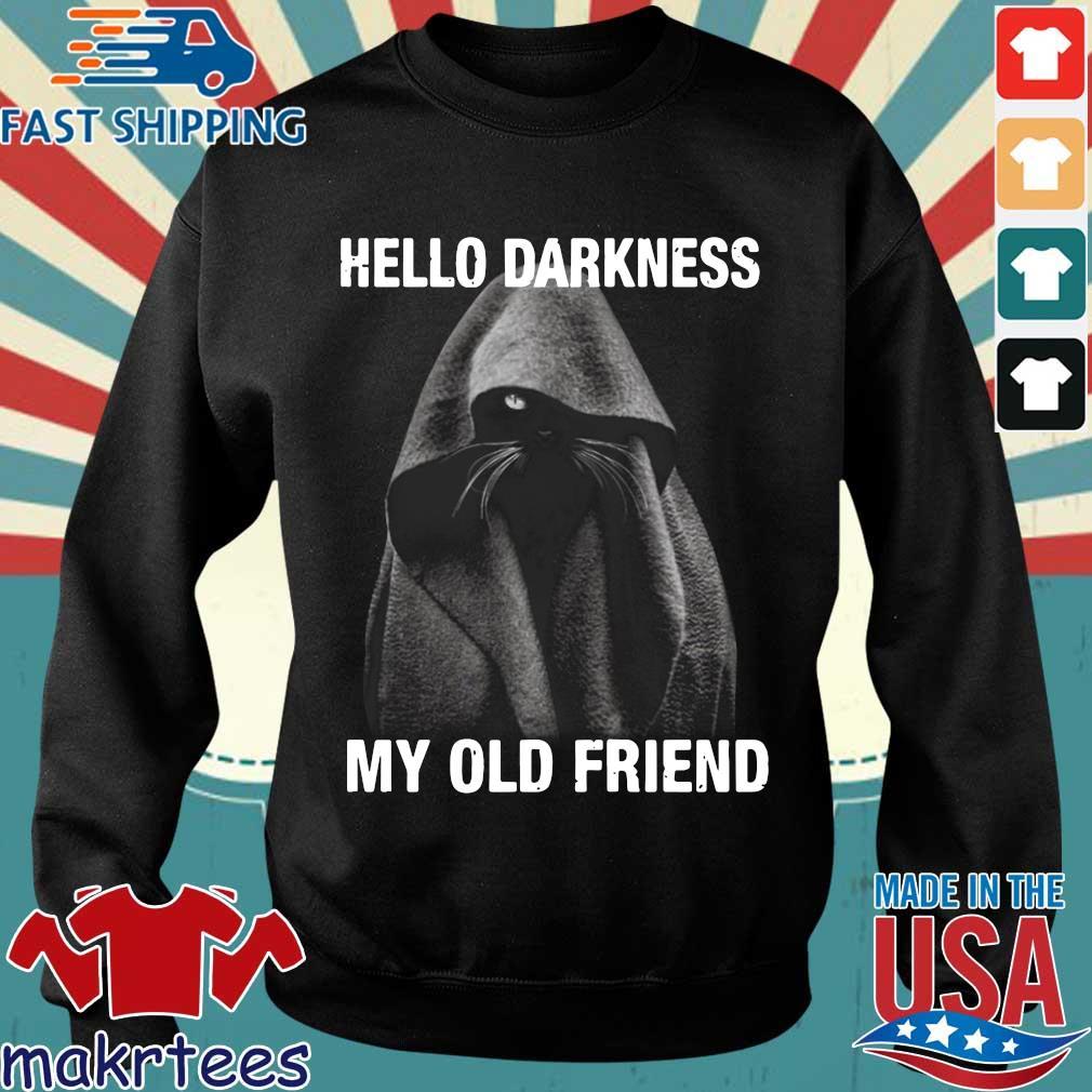 Nice Black Cat Hello Darkness My Old Friend Shirt Sweater den