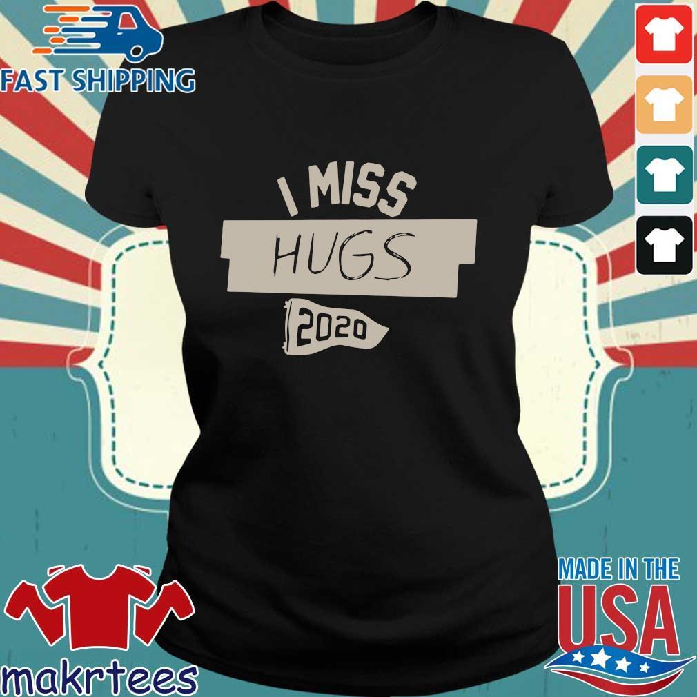 Nkotb House Party I Miss Hugs 2020 Shirt Ladies den