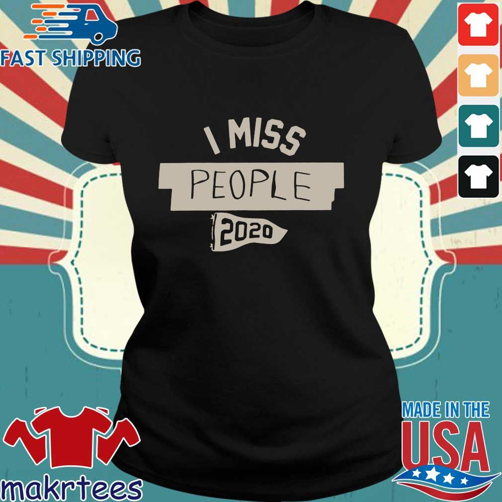 Nkotb House Party I Miss People 2020 Shirt Ladies den