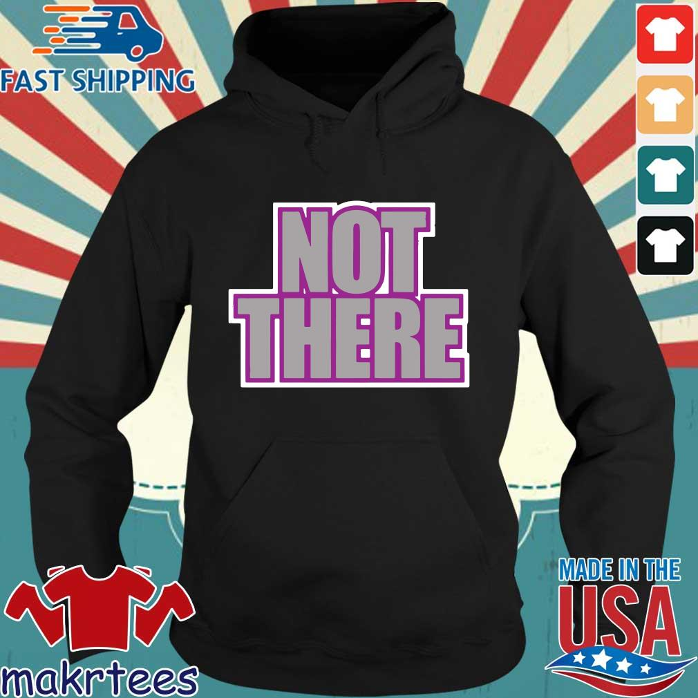 Not There Matt Cardona Zack Ryder Shirt Hoodie den