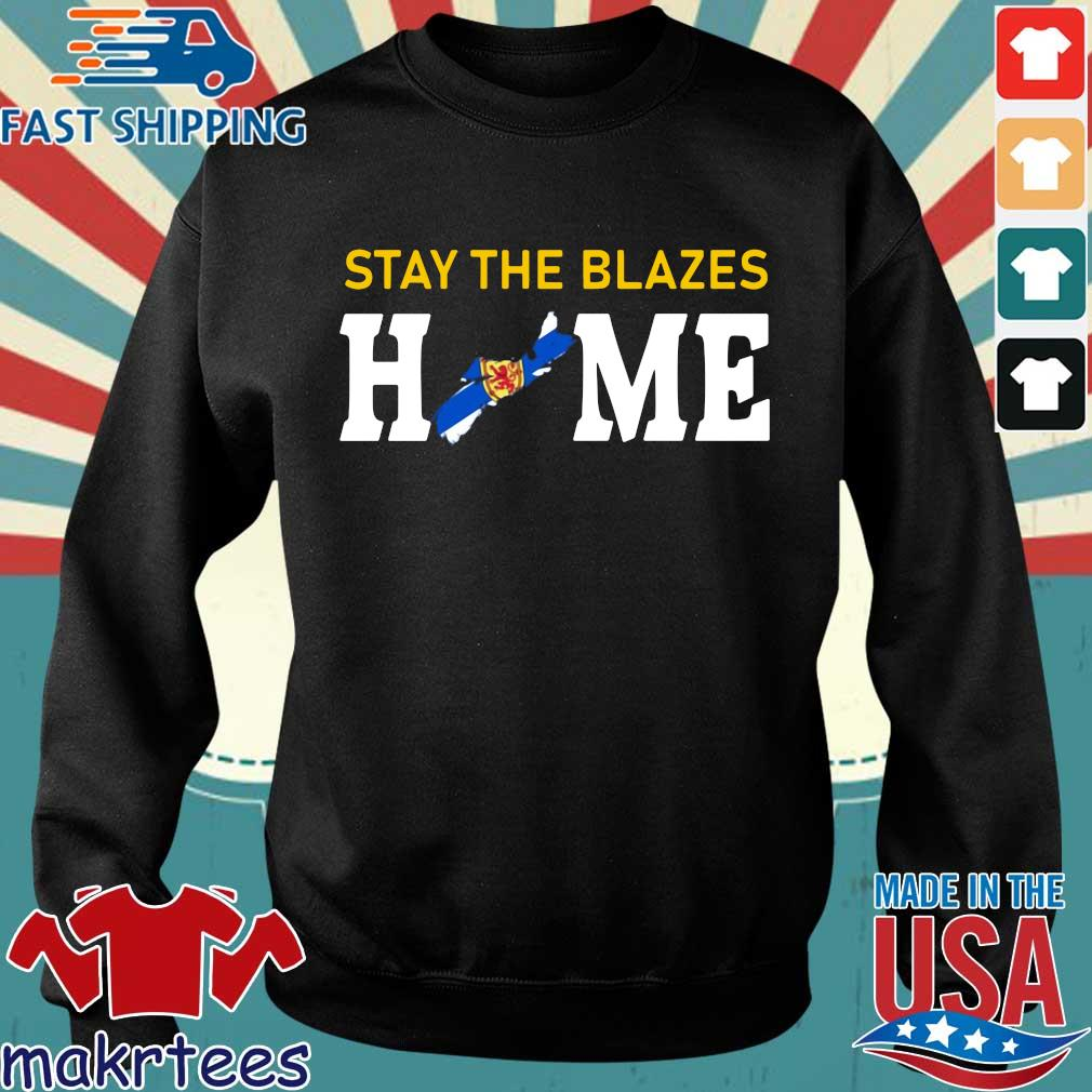 Nova Scotia Stay The Blazes Home Shirt Sweater den
