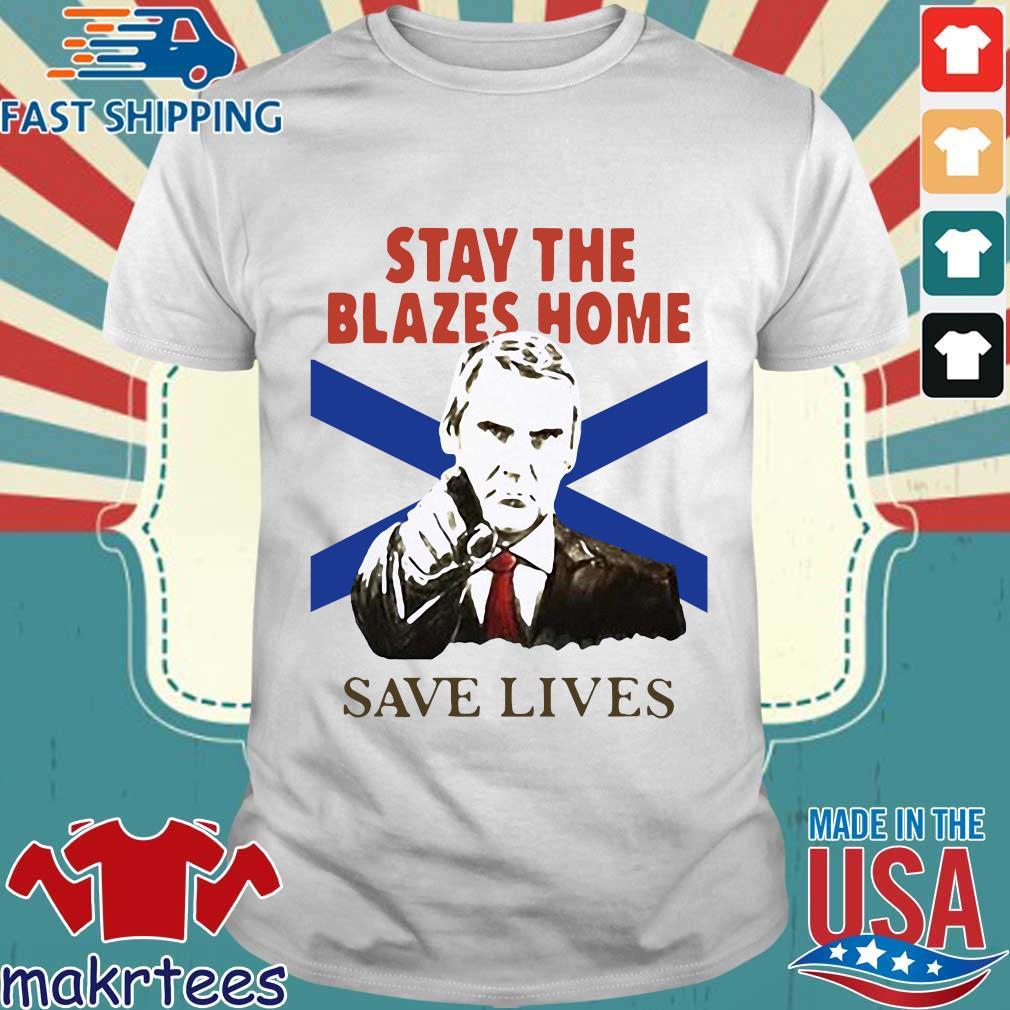 Nova Scotians Stay The Blazes Home Save Lives Covid-19 Shirt