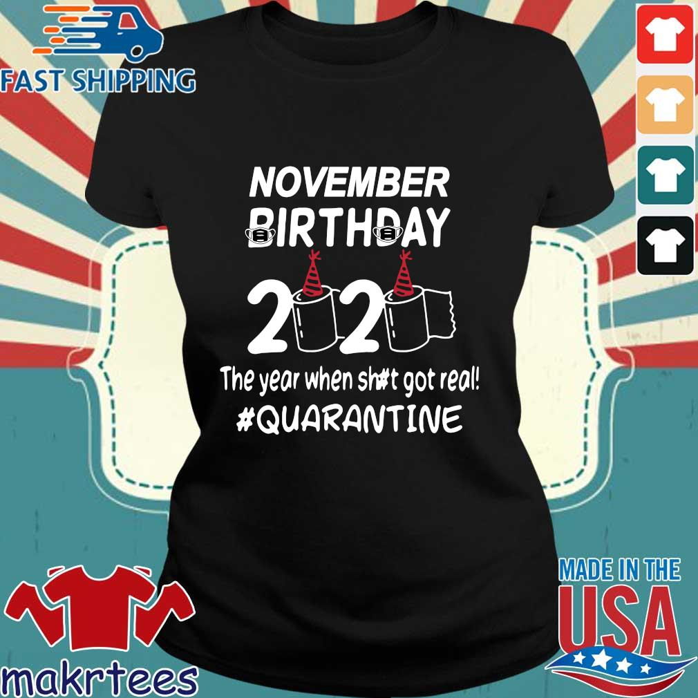 November Birthday 2020 Toilet Paper The Year When Shit Got Real Quarantined Shirt Ladies den