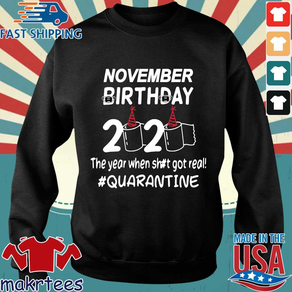 November Birthday 2020 Toilet Paper The Year When Shit Got Real Quarantined Shirt Sweater den
