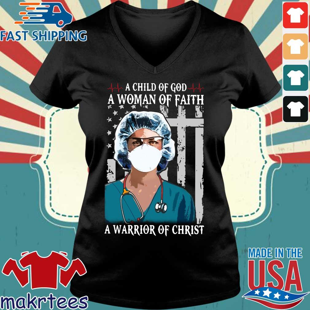 Nurse A Child Of God A Woman Of Faith A Warrior Of Christ Shirt Ladies V-neck den