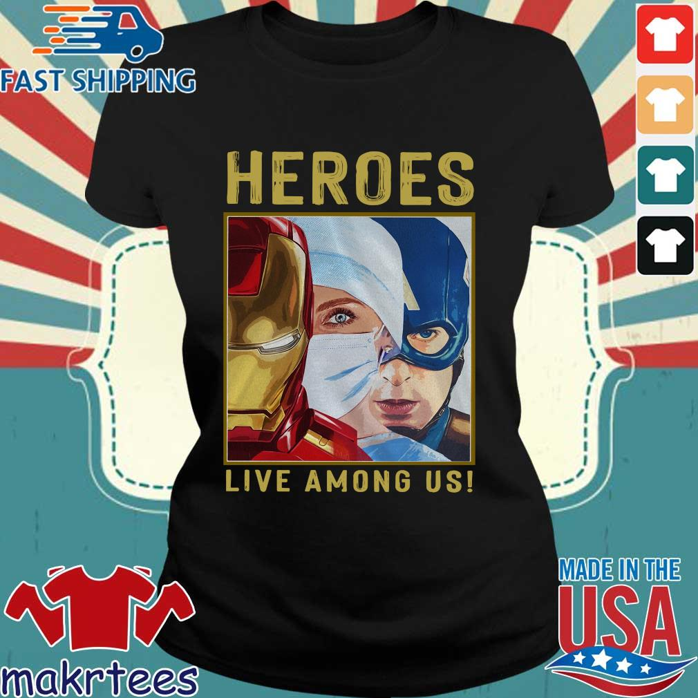Nurse Heroes Live Among Us Shirt Ladies den