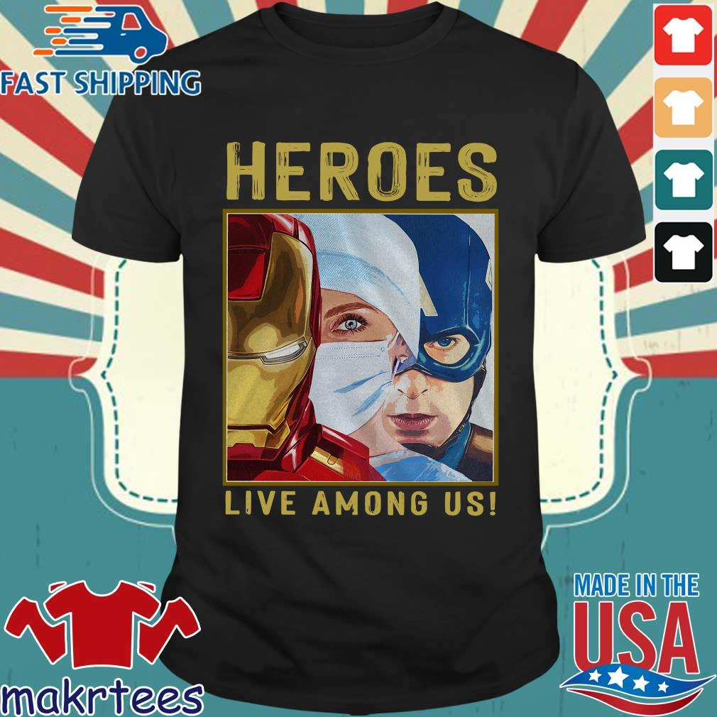 Nurse Heroes Live Among Us Shirt