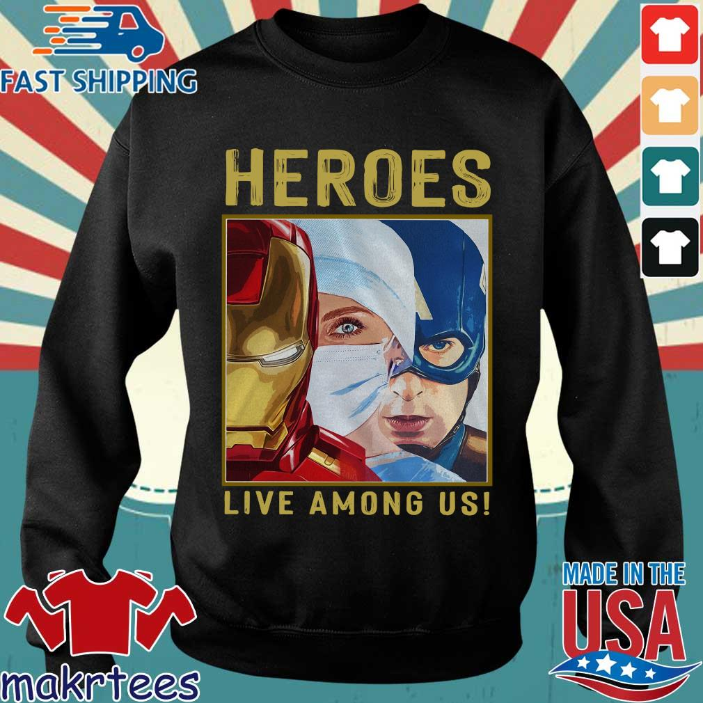 Nurse Heroes Live Among Us Shirt Sweater den