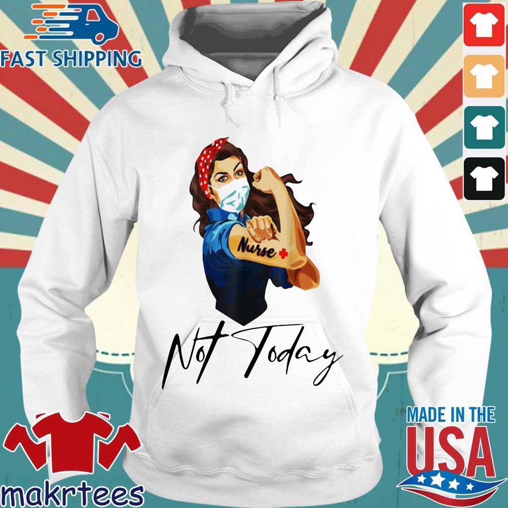 Nurse Strong Tattoos Nurse Not Today Covid-19 Tee Shirts Hoodie trang
