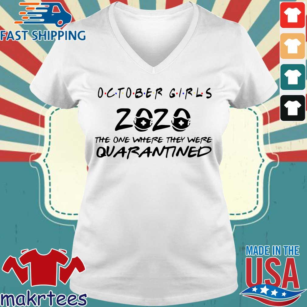 October Girls 2020 Toilet Paper The One Where They Were Quarantined Shirt Ladies V-neck trang