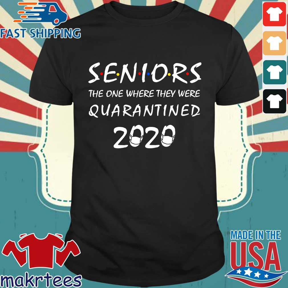 Official Seniors The One Where They Were Quarantined 2020 Shirts