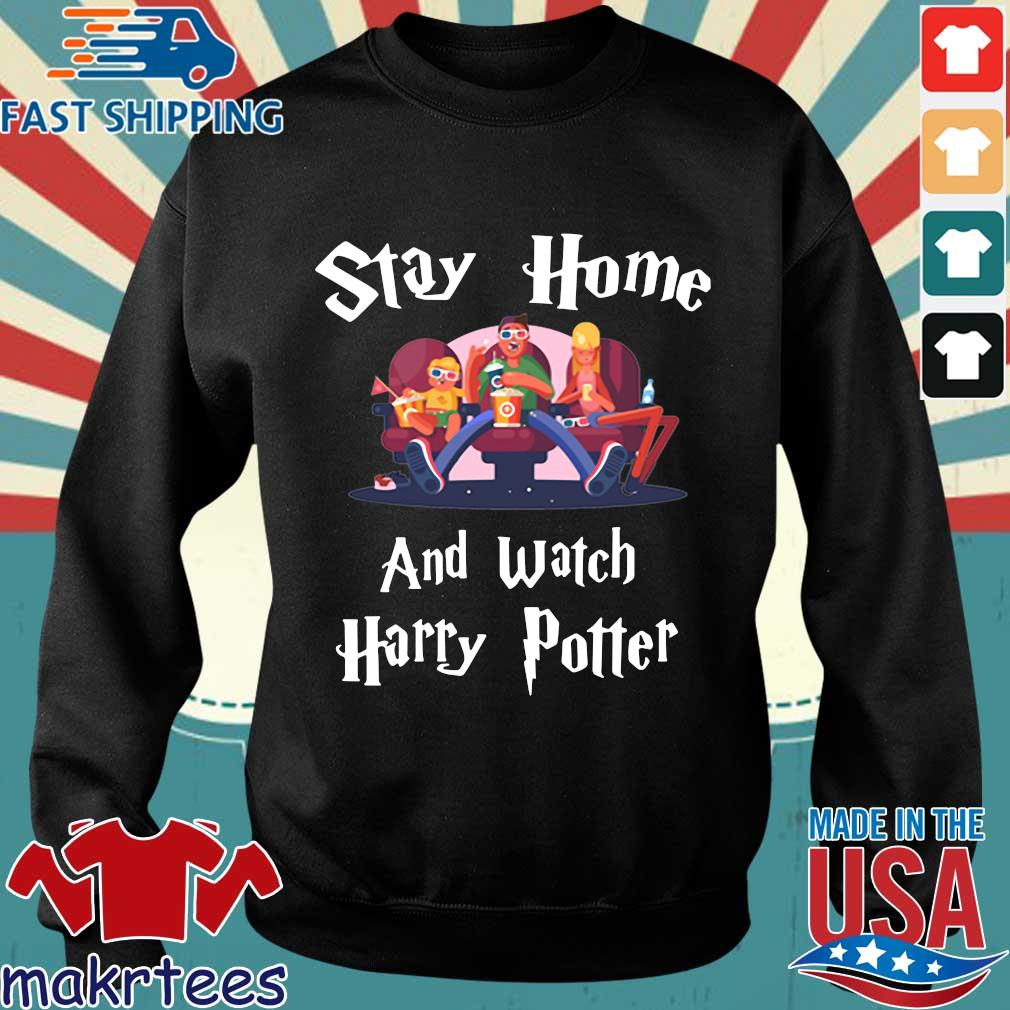 Official Stay Home And Watch Harry Potter Shirt Sweater den