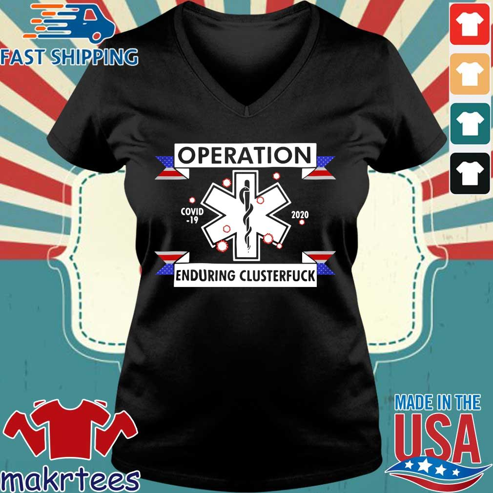 Operation Enduring Clusterfuck Covid-19 2020 Shirt Ladies V-neck den