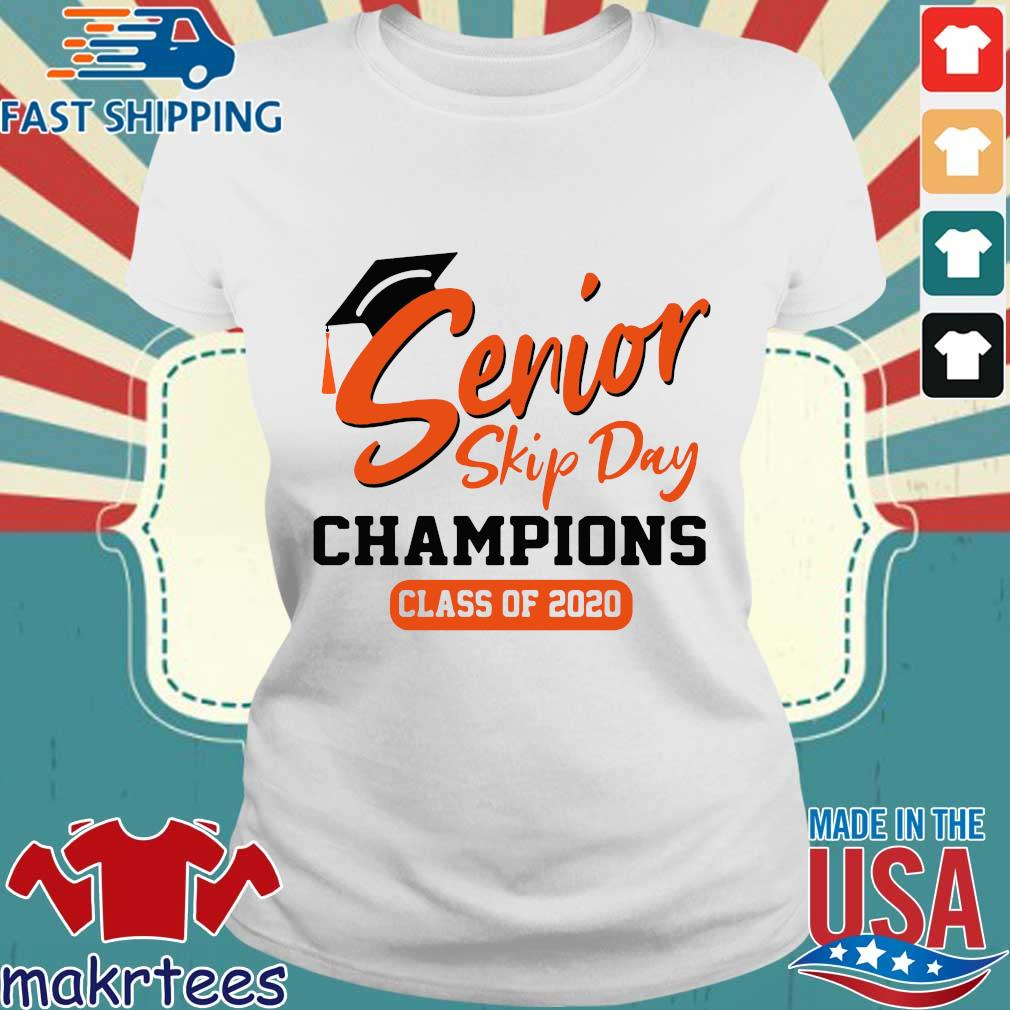 Orange Senior Skip Day Champions Class Of 2020 Shirt Ladies trang