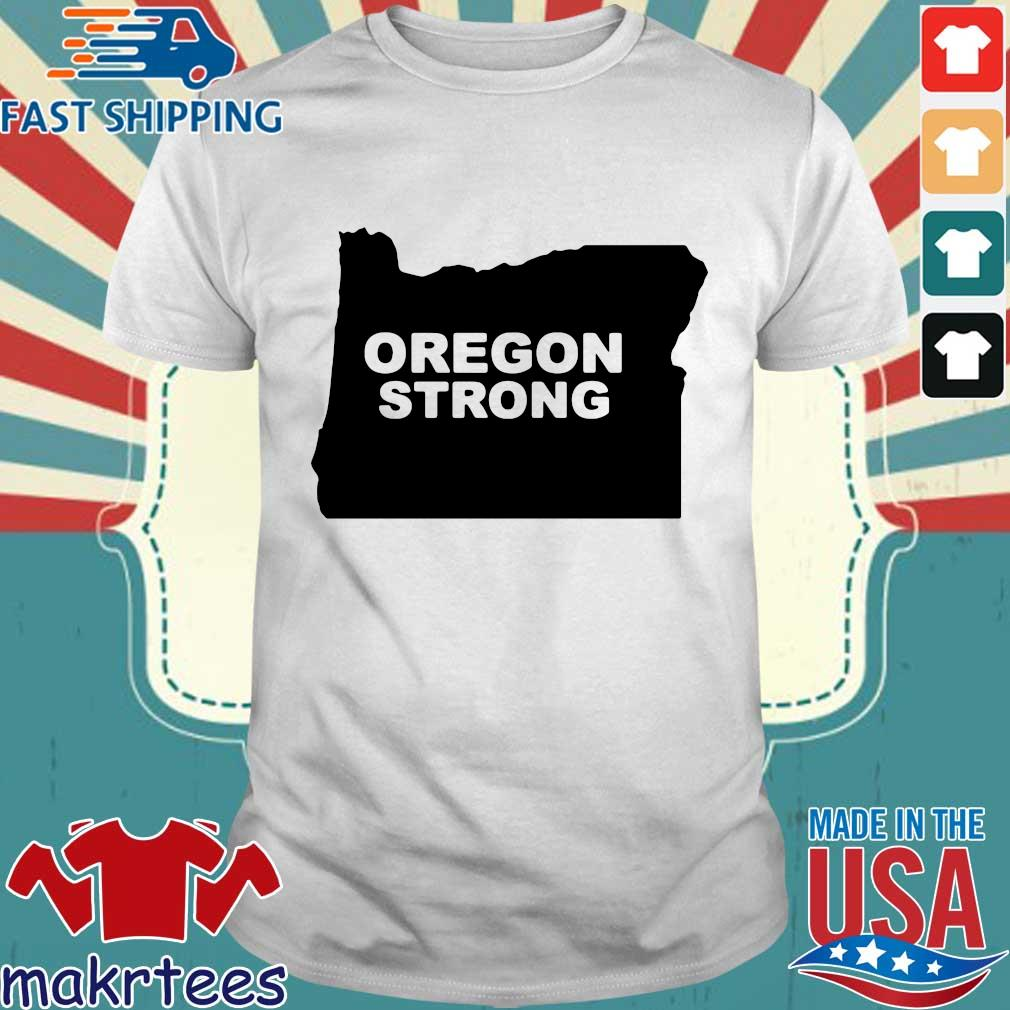 Oregon Strong 2020 T-shirt