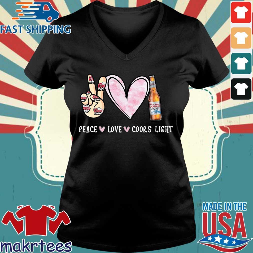 Peace Love Coors Light Shirt Ladies V-neck den